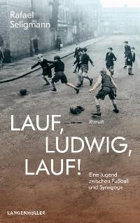 Cover Lauf, Ludwig, lauf!