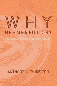 Cover Why Hermeneutics?