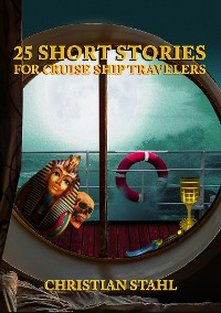 Cover 25 Short Stories for Cruise Ship Travelers