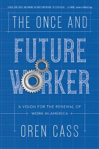 Cover The Once and Future Worker