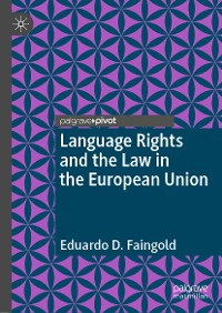 Cover Language Rights and the Law in the European Union