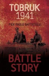 Cover Battle Story: Tobruk 1941