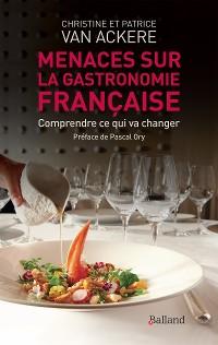 Cover Menaces sur la gastronomie française