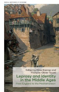 Cover Leprosy and identity in the Middle Ages