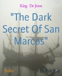 "Cover ""The Dark Secret Of San Marcos"""