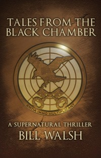 Cover Tales from the Black Chamber: A Supernatural Thriller