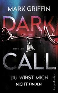 Cover Dark Call - Du wirst mich nicht finden