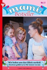 Cover Mami Bestseller 17 – Familienroman