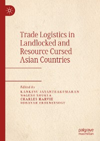 Cover Trade Logistics in Landlocked and Resource Cursed Asian Countries