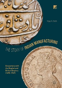 Cover The Story of Indian Manufacturing