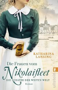 Cover Die Frauen vom Nikolaifleet - Die Schätze der weiten Welt