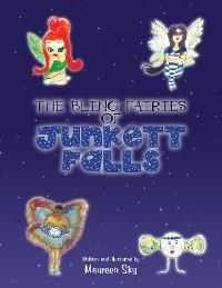 """Cover The """"Bling"""" Fairies of Junkett Falls"""