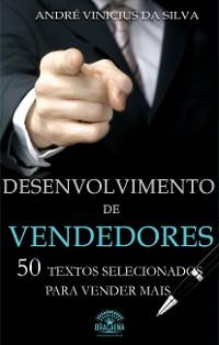 Cover Desenvolvimento de vendedores - 50 textos selecionados para vender mais