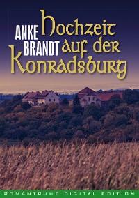 Cover Hochzeit auf der Konradsburg