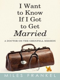 Cover I Want to Know If I Got to Get Married