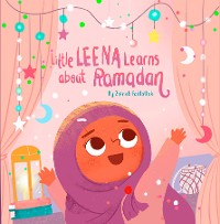 Cover Little Leena Learns About Ramadan