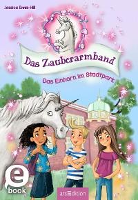 Cover Das Zauberarmband - Das Einhorn im Stadtpark