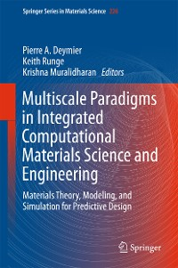 Cover Multiscale Paradigms in Integrated Computational Materials Science and Engineering