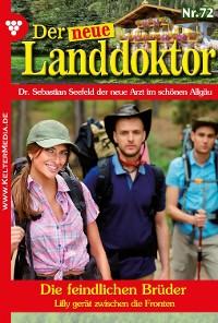 Cover Der neue Landdoktor 72 - Arztroman