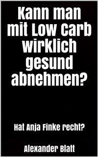 Cover Kann man mit Low Carb wirklich gesund abnehmen?