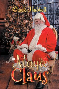 Cover The Magic of Being the Claus