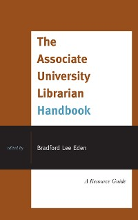 Cover The Associate University Librarian Handbook