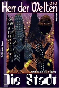 Cover HERR DER WELTEN 010: Die Stadt
