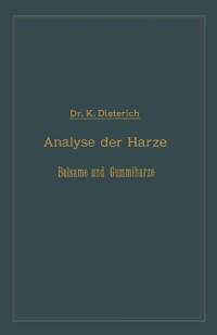 Cover Analyse der Harze Balsame und Gummiharze nebst ihrer Chemie und Pharmacognosie