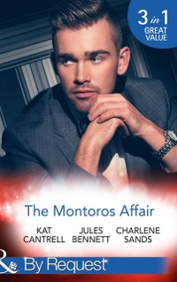 Cover Montoros Affair: The Princess and the Player / Maid for a Magnate / A Royal Temptation (Mills & Boon By Request)