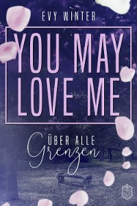 Cover YOU MAY LOVE ME