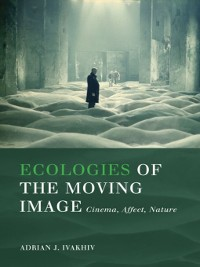 Cover Ecologies of the Moving Image