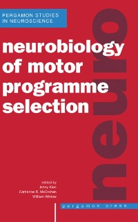 Cover Neurobiology of Motor Programme Selection