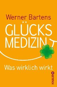 Cover Glücksmedizin