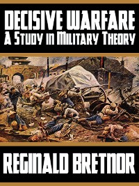Cover Decisive Warfare: A Study in Military Theory