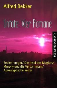 Cover Untote: Vier Romane