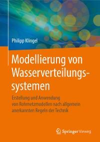 Cover Modellierung von Wasserverteilungssystemen