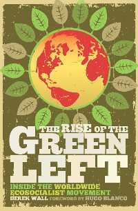 Cover The Rise of the Green Left