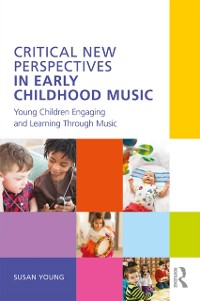 Cover Critical New Perspectives in Early Childhood Music