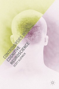 Cover Controversies in Cognitive Neuroscience