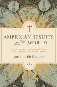 Cover American Jesuits and the World