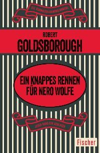 Cover Ein knappes Rennen für Nero Wolfe