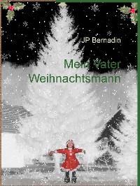 Cover Mein Vater Weihnachtsmann