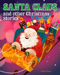 Cover Santa Claus and Other Christmas Stories
