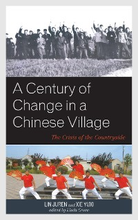 Cover A Century of Change in a Chinese Village