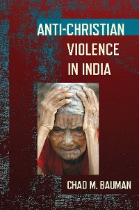 Cover Anti-Christian Violence in India