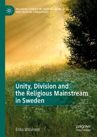 Cover Unity, Division and the Religious Mainstream in Sweden