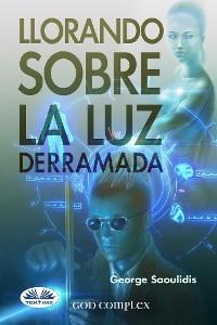 Cover Llorando Sobre La Luz Derramada