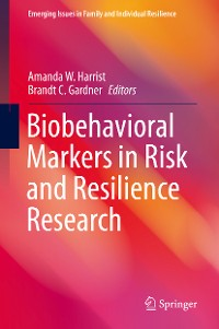Cover Biobehavioral Markers in Risk and Resilience Research
