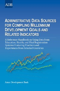 Cover Administrative Data Sources for Compiling Millennium Development Goals and Related Indicators