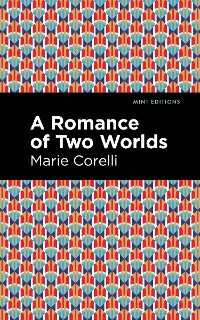 Cover A Romance of Two Worlds